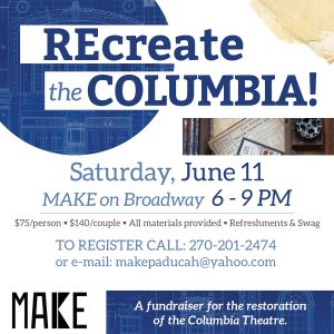 REcreate the Columbia @ Make | Paducah | Kentucky | United States